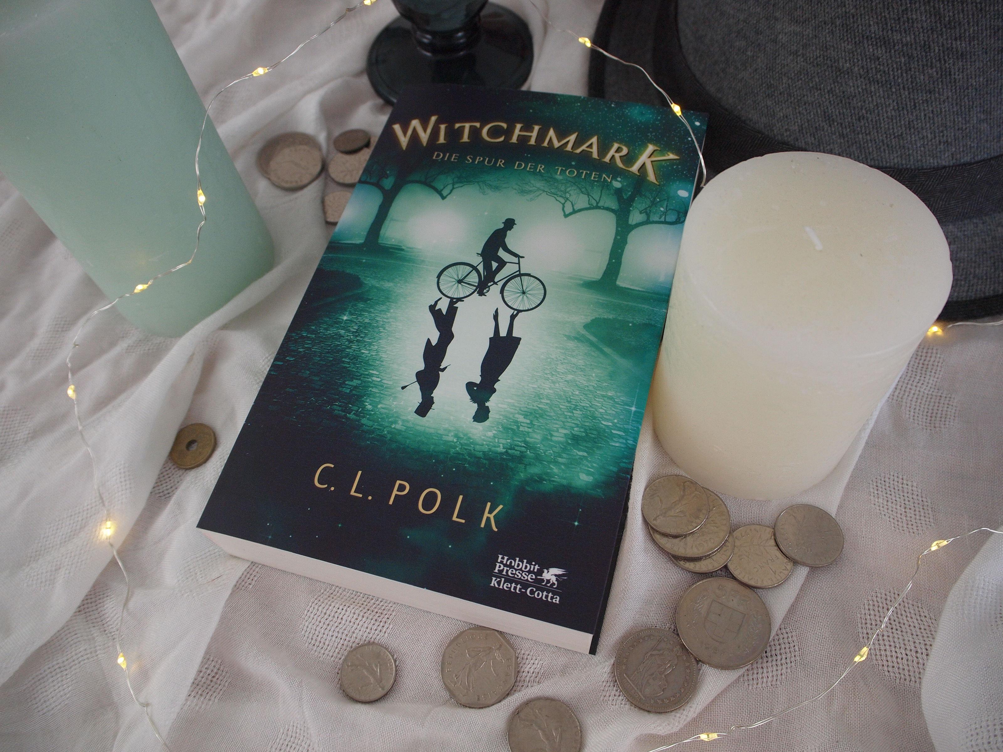 C. L. Polk - Witchmark: Die Spur der Toten