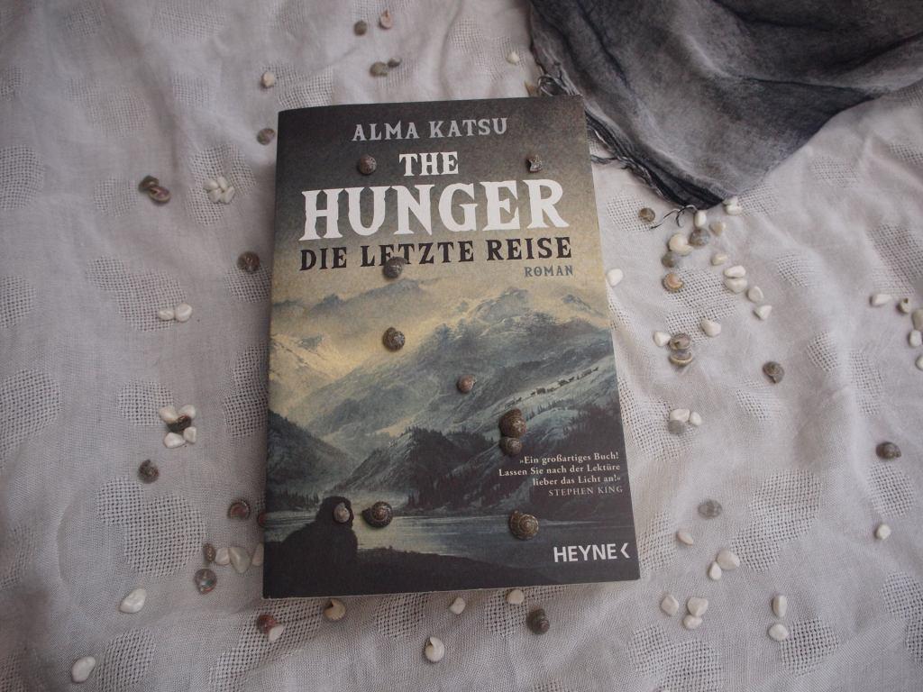 Alma Katsu - The Hunger: Die letzte Reise