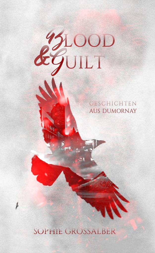 Cover Blood and Guilt von Sophie Grossalber