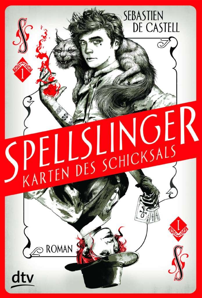 Sebastien de Castell - Spellslinger: Karten des Schicksals