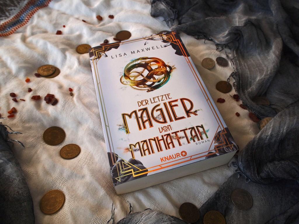 Lisa Maxwell - Der letzte Magier von Manhattan (Die Rätsel des Ars Arcana 1)