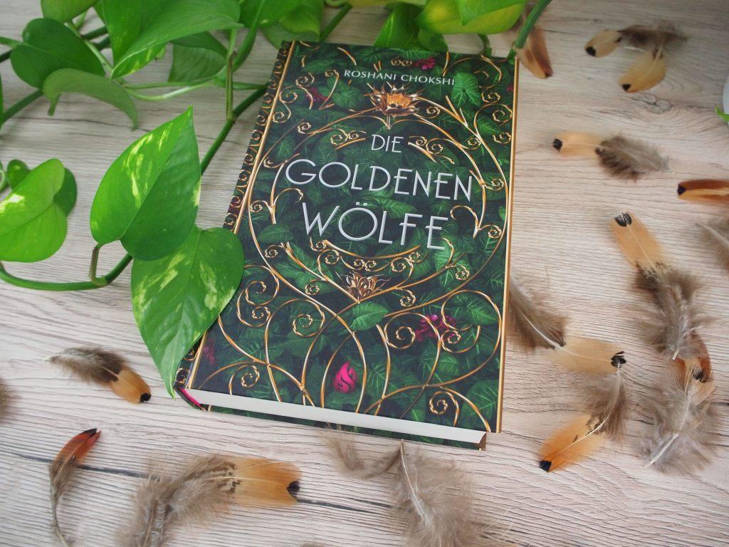 Roshani Chokshi - Die goldenen Wölfe