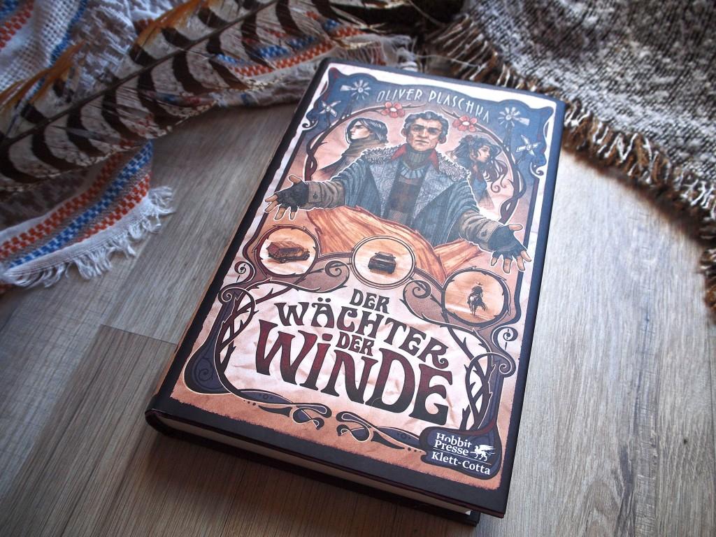 Oliver Plaschka - Der Wächter der Winde