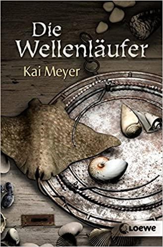 Kai Meyer - Die Wellenläufer