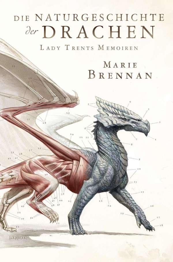 Marie Brennan - Lady Trents Memoiren 1: Die Naturgeschichte der Drachen
