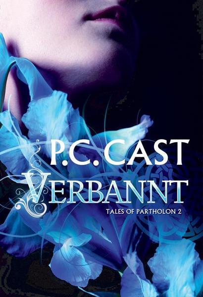 P. C. Cast - Tales of Partholon 02: Verbannt