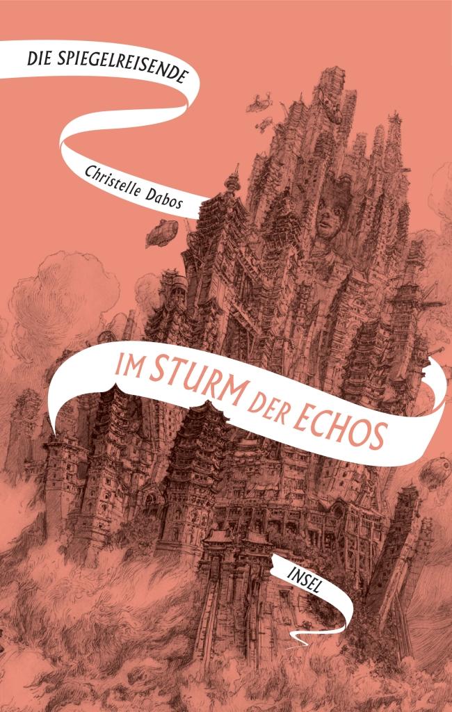 Christelle Dabos - Die Spiegelreisende 4: Im Sturm der Echos