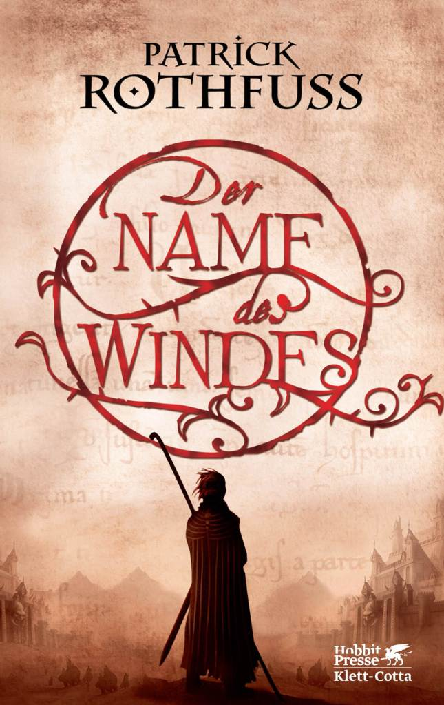 Patrick Rothfuss - Der Name des Windes