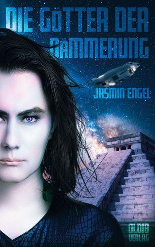 Jasmin Engel - Die Götter der Dämmerung