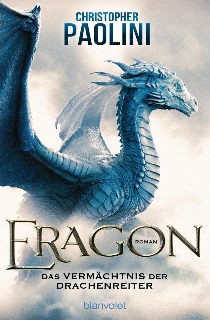 Christopher Paolini - Eragon: Das Vermächtnis der Drachenreiter