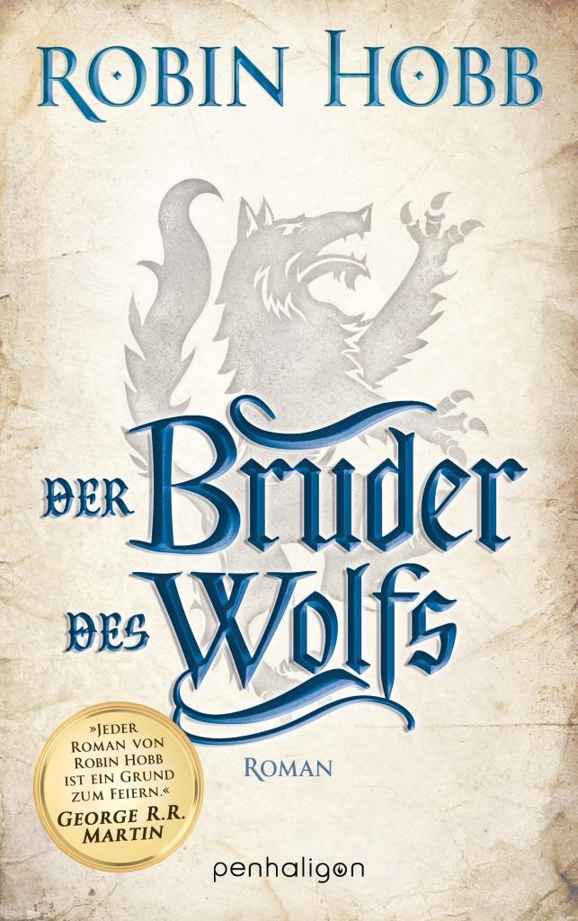 Robin Hobb - Der Bruder des Wolfs (Die Chroniken der Weitseher 02)