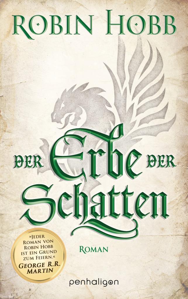 Robin Hobb - Der Erbe der Schatten (Die Chroniken der Weitseher 03)