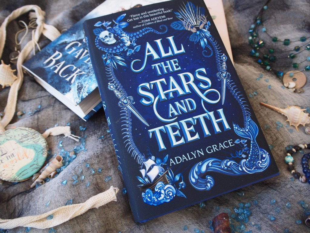 Adalyn Grace - All the Stars and Teeth