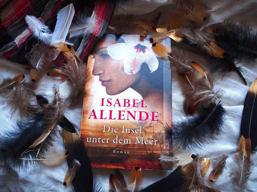 Isabel Allende - Die Insel unter dem Meer