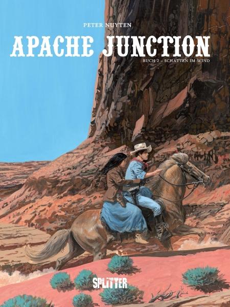 Peter Nuyten - Apache Junction 2: Sachtten im Wind (Comic)