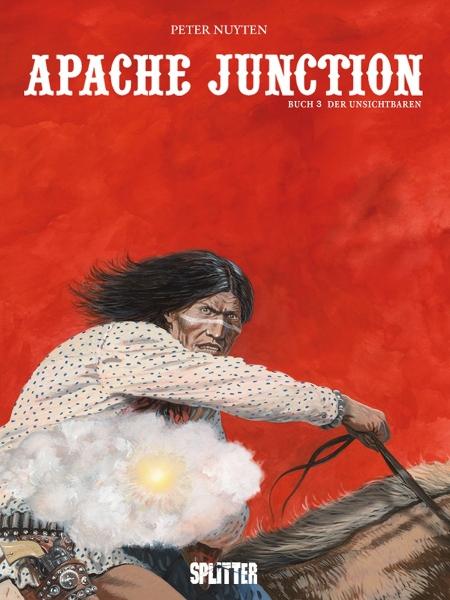 Peter Nuyten - Apache Junction 3: Der Unsichtbare (Comic)