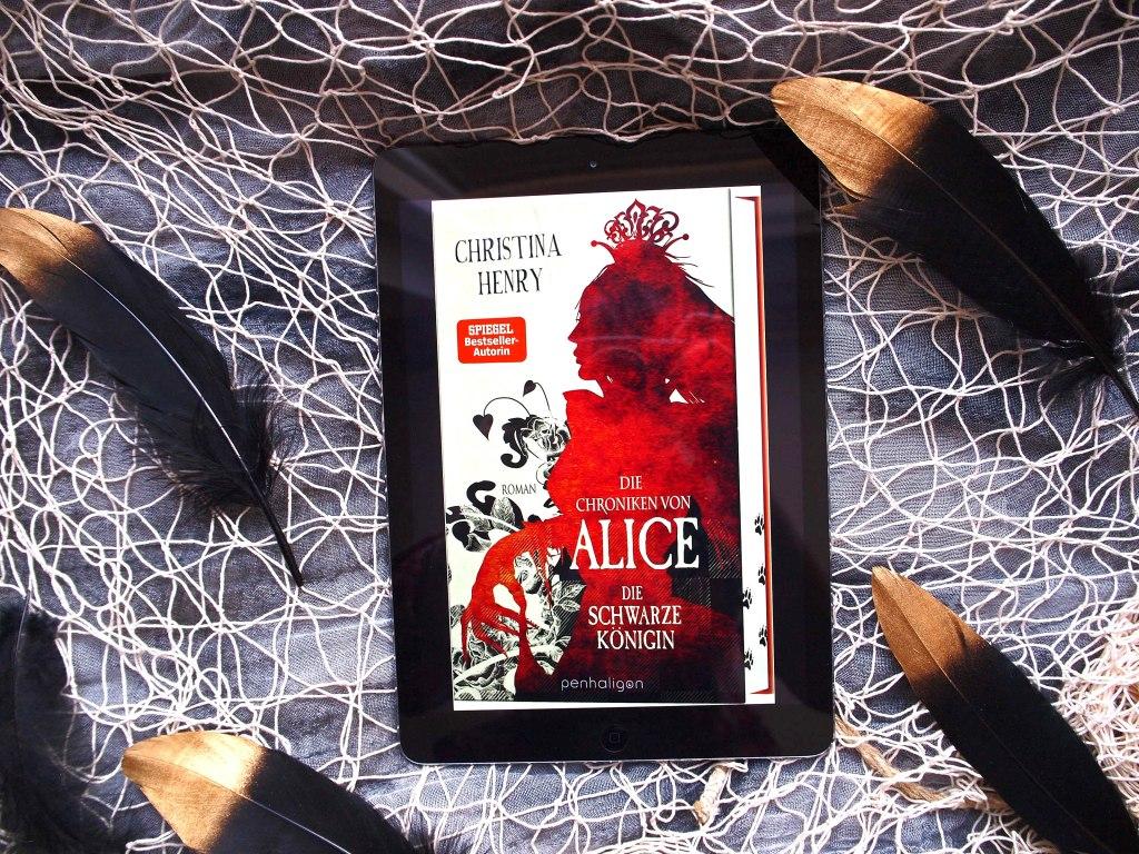 Christina Henry - Die Chroniken von Alice: Die schwarze Königin