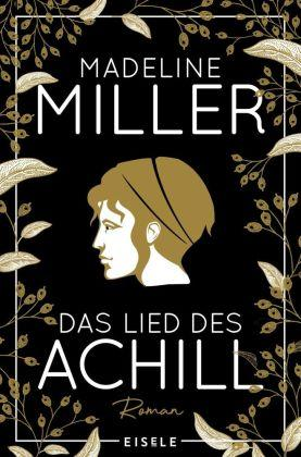 Madeline Miller - Das Lied des Achill