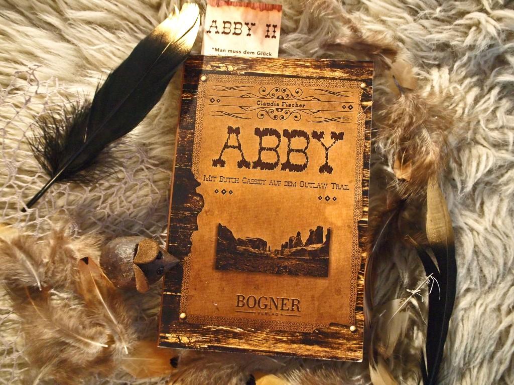 Claudia Fischer - Abby: Mit Butch Cassidy auf dem Outlaw Trail