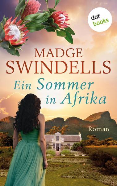 Ein Sommer in Afrika von Madge Swindells aus dem dotbooks- Verlag