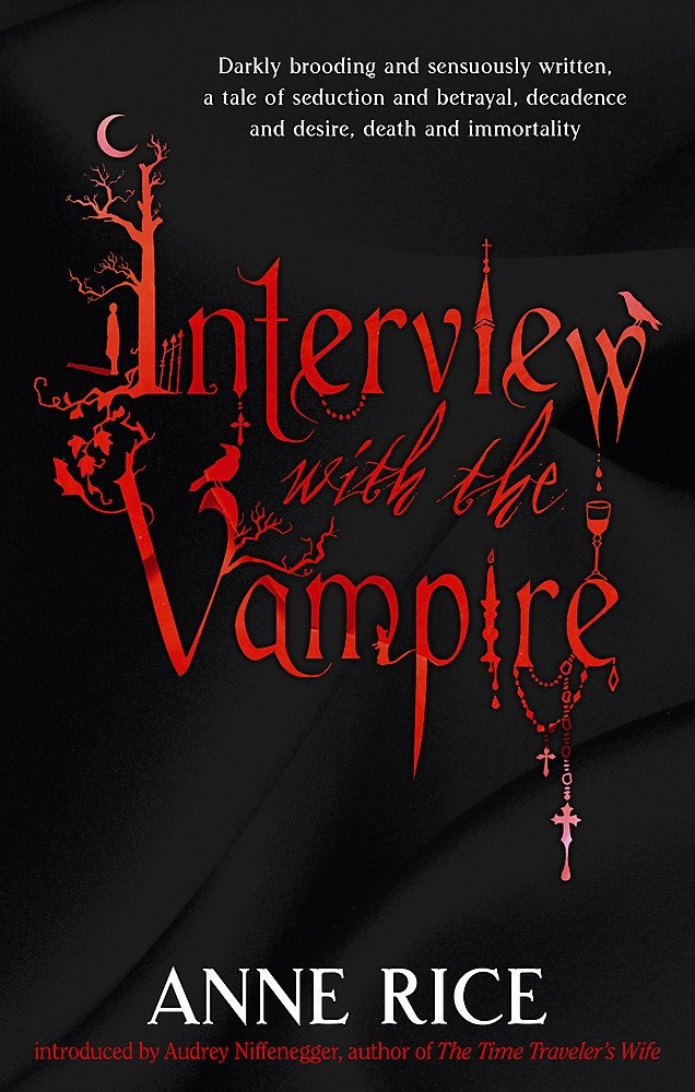 Anne Rice - Interview with the Vampire (Vampire Chronicles 1)