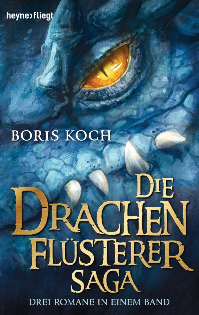 Boris Koch - Die Drachenflüsterer Saga