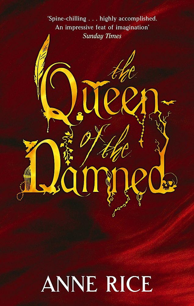 Anne Rice - The Queen of the Damned (Vampire Chronicles 3)