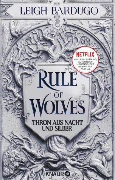 Rule of Wolves Thron aus Nacht und Silver von Leigh Bardugo aus dem Knaur Verlag