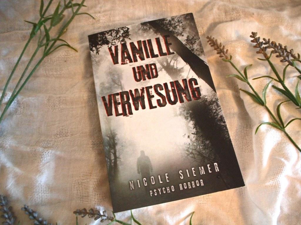 Nicole Siemer - Vanille und Verwesung