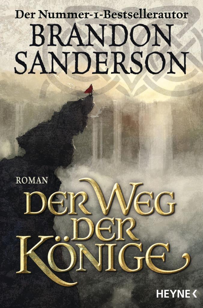 Brandon Sanderson - Der Weg der Könige (Die Sturmlicht-Chroniken 1)