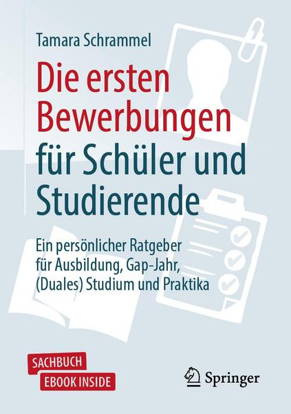 Tamara Schrammel - Die ersten Bewerbungen für Schüler und Studierende
