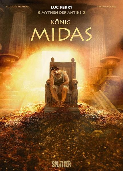 Graphic Novel: Mythen der Antike - König Midas (Luc Ferry)