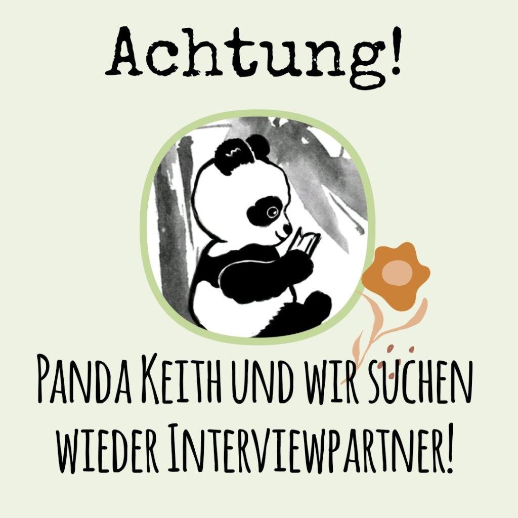Panda Keith und wir vom Das Bambusblatt suchen nach Interviewpartnern unter den Autoren.